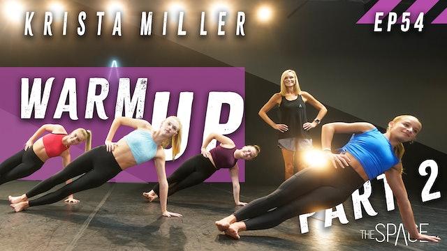 "NEW! Technique: ""Warm Up Pt 2"" / Krista Miller"