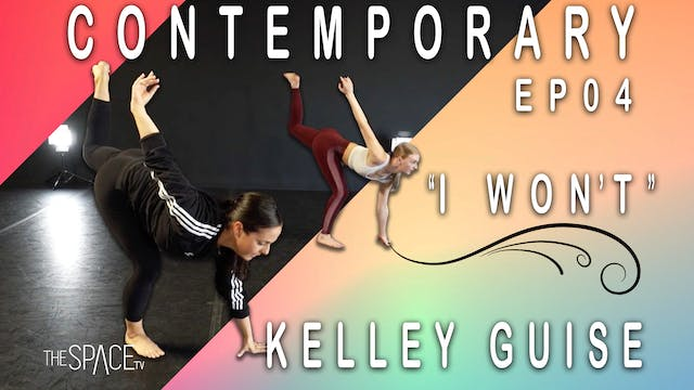 "Contemporary ""I Won't"" / Kelley Guise Ep04"