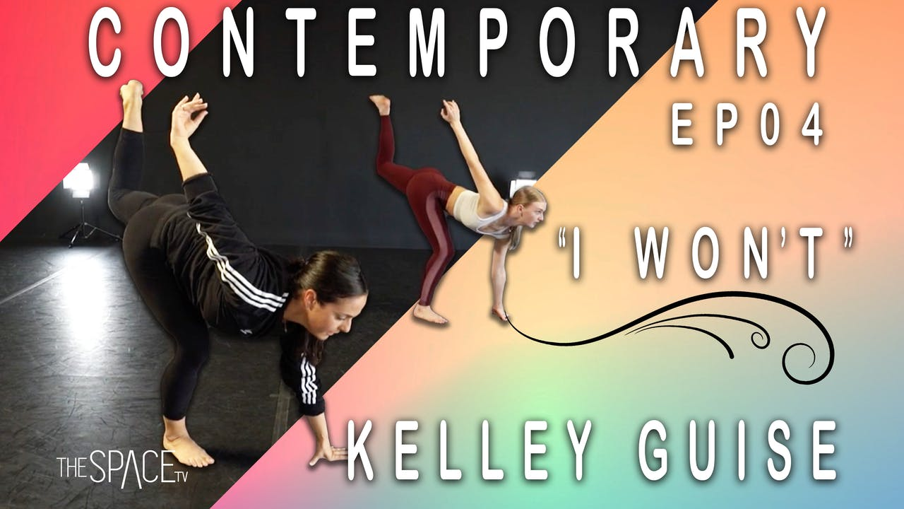 """Contemporary """"I Won't"""" / Kelley Guise Ep04"""