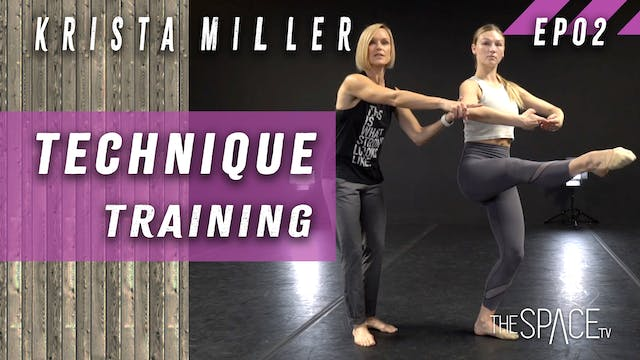 Technique: Training / Krista Miller Ep02