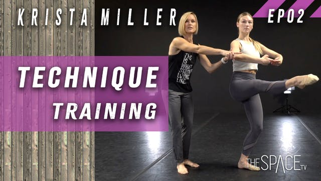 Technique Training / Krista Miller Ep02