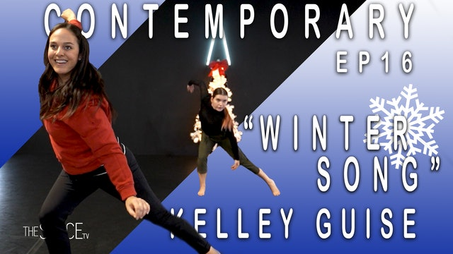 "Contemporary: ""Winter Song"" / Kelley Guise - Ep16"