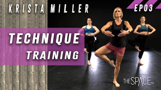 Technique: Training / Krista Miller Ep03