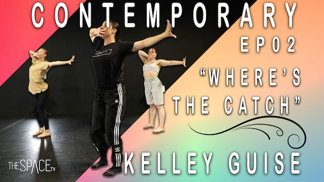 "Contemporary ""Where's the Catch"" / Kelley Guise Ep02"