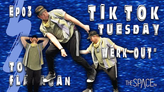 "TikTok Tuesday: ""Werk Out"" / Todd Fla..."