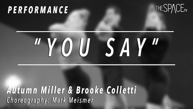 """PERFORMANCE: Autumn and Brooke / Lyrical """"You Say"""" by Mark Meismer"""