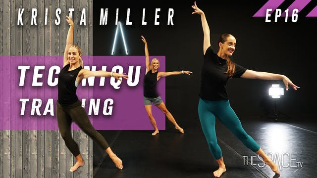Technique: Training / Krista Miller Ep16