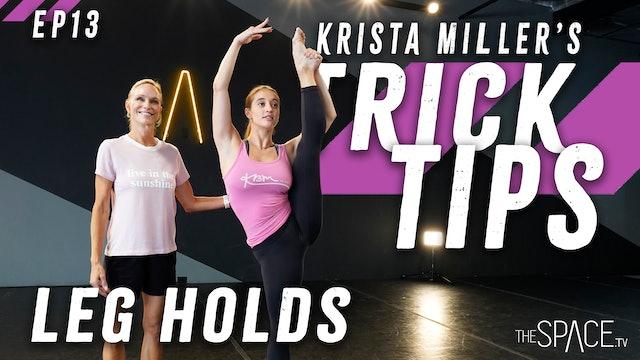 """NEW! Trick Tips: """"Leg Holds"""" / Krista Miller - Ep13"""