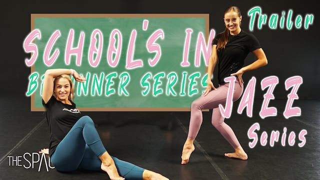 TRAILER! School's In: Beginner Jazz S...