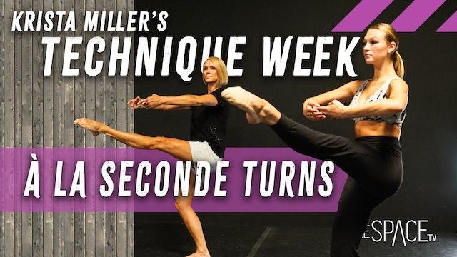 """Technique Week """"À La Seconds Turns"""" with Krista Miller"""