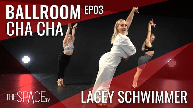 "Ballroom: ""Cha Cha"" with Lacey Schwim..."