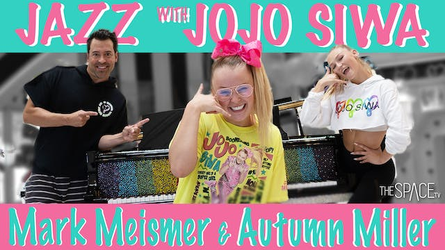 Special Event: Jazz with JoJo Siwa! / Mark Meismer