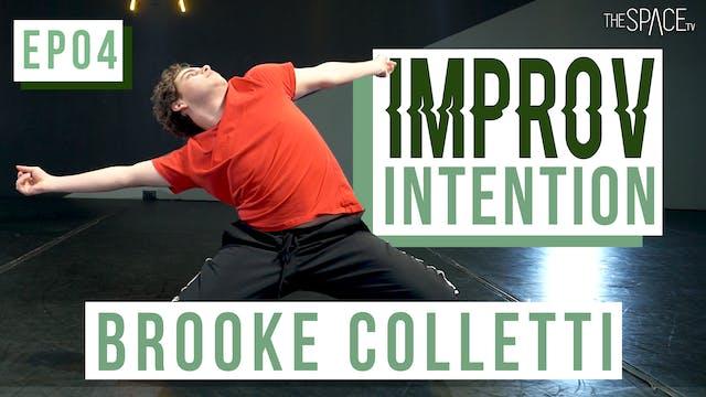 """Improv: """"Intention"""" / Brooke Colletti..."""