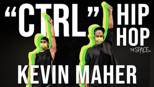 "NEW! Hip Hop: ""CTRL"" / Kevin Maher"