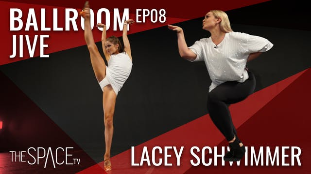Ballroom: Jive / Lacey Schwimmer Ep08