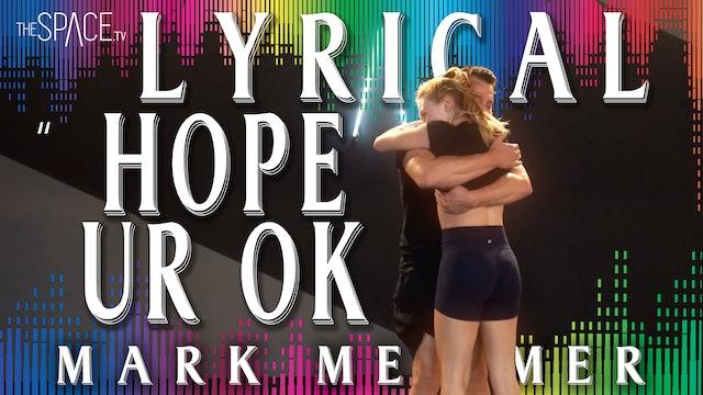 """NEW! Lyrical: """"Hope Ur Ok"""" / Mark Meismer"""