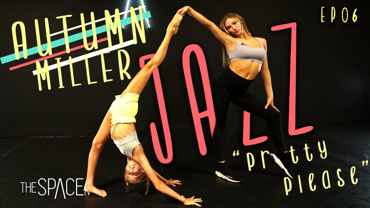 """Jazz: """"Pretty Please"""" / Autumn Miller"""