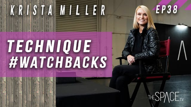 Technique #WatchBacks / Krista Miller...