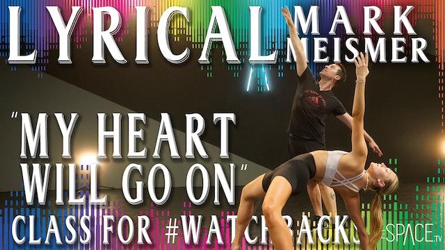 """Lyrical: """"My Heart Will Go On"""" / Mark Meismer"""