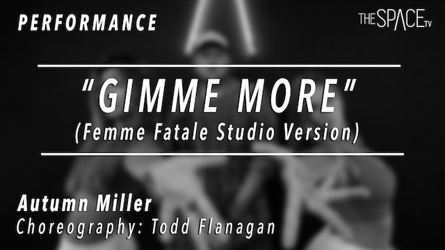 "PERFORMANCE: Autumn Miller / TikTok Tuesday ""Gimme More"" by Todd Flanagan"
