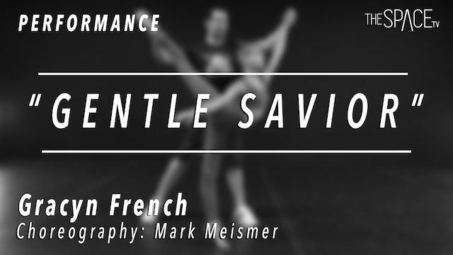 """PERFORMANCE: Gracyn French / Lyrical """"Gentle Savior"""" by Mark Meismer"""