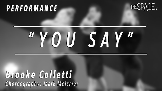 """PERFORMANCE: Brooke Colletti / Lyrical """"You Say"""" by Mark Meismer"""