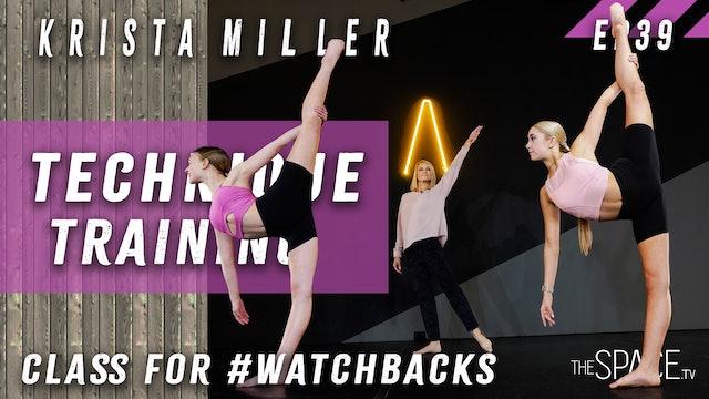 "Technique: ""Training"" for #WatchBacks /Krista Miller Ep39"