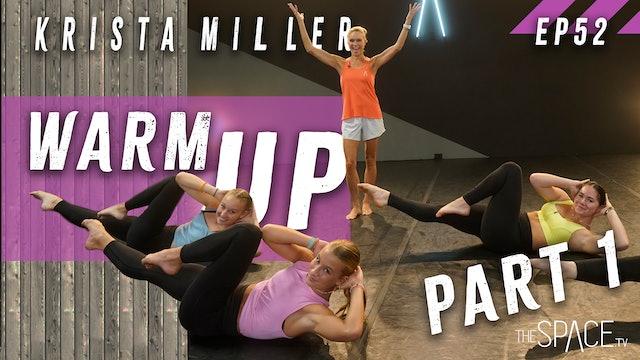 """Technique: """"Warm Up Part 1"""" / Krista Miller - Ep52"""