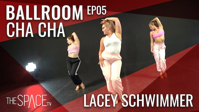 Ballroom: Cha Cha with Lacey Schwimme...