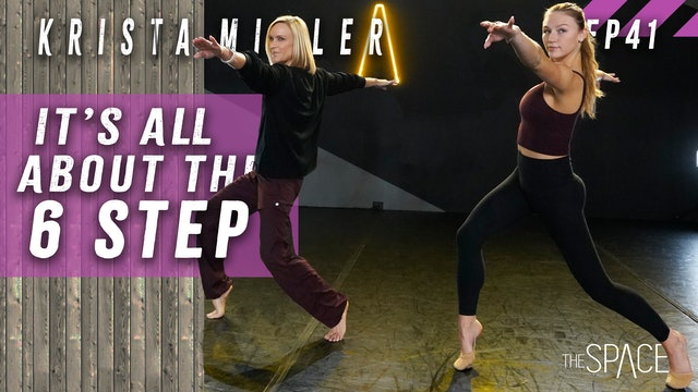 "Technique: ""All About 6 Steps"" / Krista Miller - Ep41"