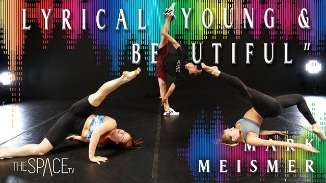 "Lyrical ""Young & Beautiful"" / Mark Meismer"