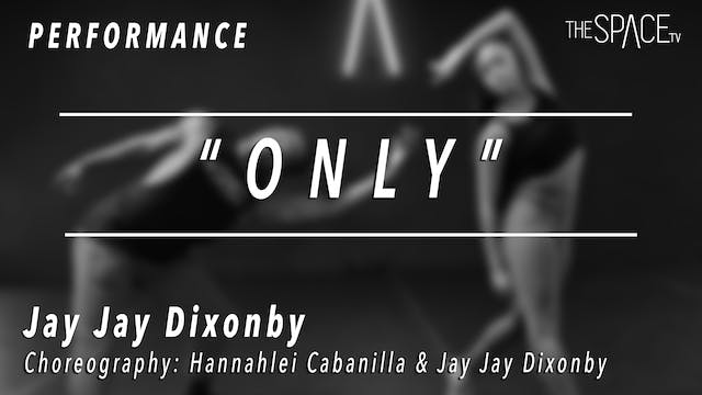 "PERFORMANCE: Jay Jay / Jazz ""Only"" by..."