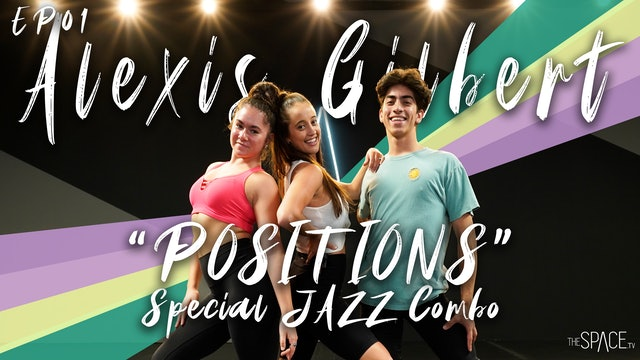 "Jazz: ""Positions"" / Alexis Gilbert - Ep01"