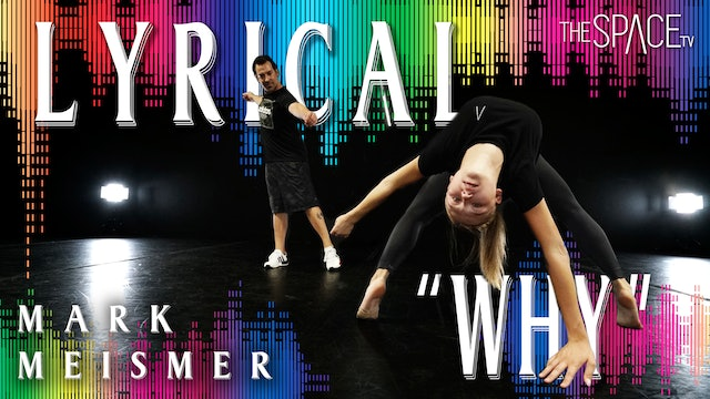 "Lyrical: ""Why"" / Mark Meismer"
