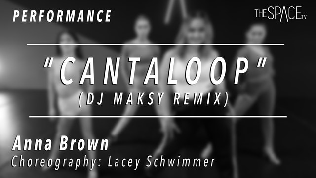 """PERFORMANCE: Anna Brown / Cha Cha """"Cantaloop"""" by Lacey Schwimmer"""
