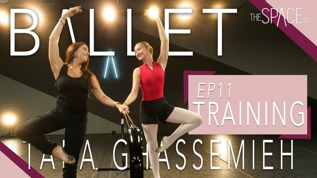 """NEW! Ballet: """"Training"""" / Tara Ghassemieh - Ep11"""