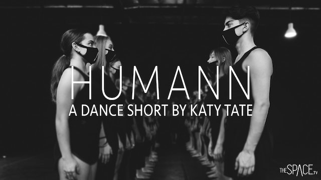 "Dance Short: ""Humann"" / Katy Tate"