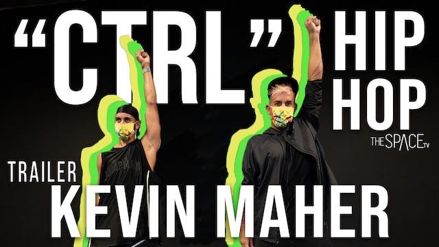 """TRAILER: Hip Hop: """"CTRL"""" / Kevin Maher"""