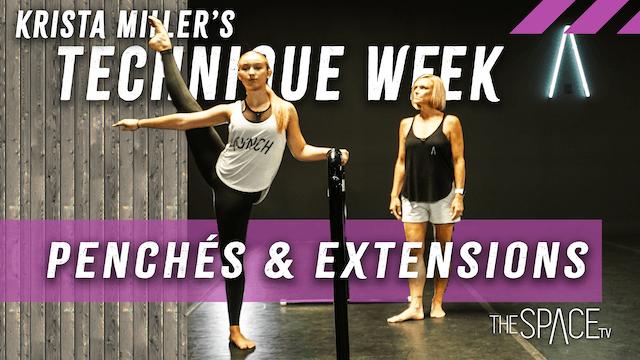 """Technique Week! """"Penchés & Extension""""..."""