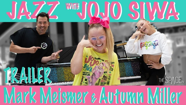 TRAILER: Jazz with JoJo Siwa! / Autumn Miller & Mark Meismer