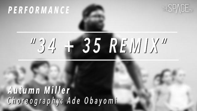 "PERFORMANCE: Autumn Miller / Jazz Funk ""34+35 Remix"" by Ade Obayomi"