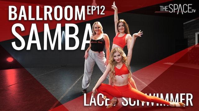 "Ballroom: Samba ""Firewall"" / Lacey Schwimmer - Ep12"