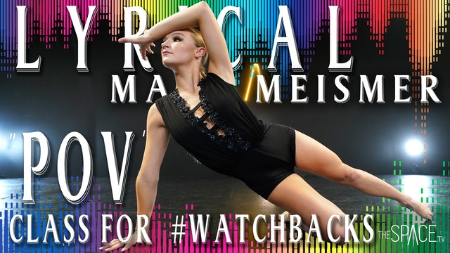 "Lyrical ""Nia Amber's POV"" / Mark Meismer - Class for #WatchBacks"