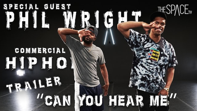 "TRAILER: Commercial Hip Hop ""Can you Hear Me""  / Phil Wright"