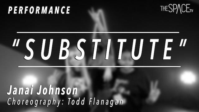 "PERFORMANCE: Janai Johnson / TikTok Tuesday ""Substitute"" by Todd Flanagan"
