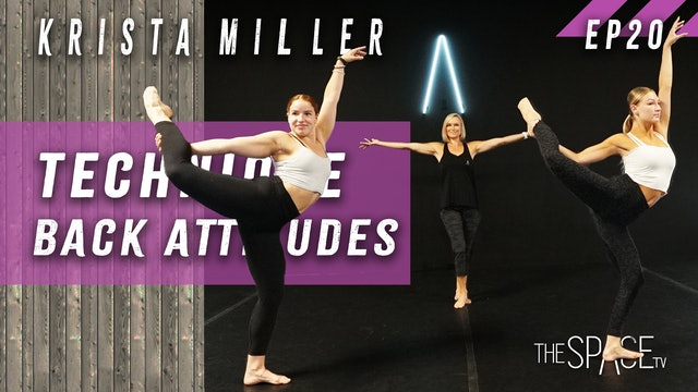 "Technique: ""Back Attitudes"" / Krista Miller - Ep20"