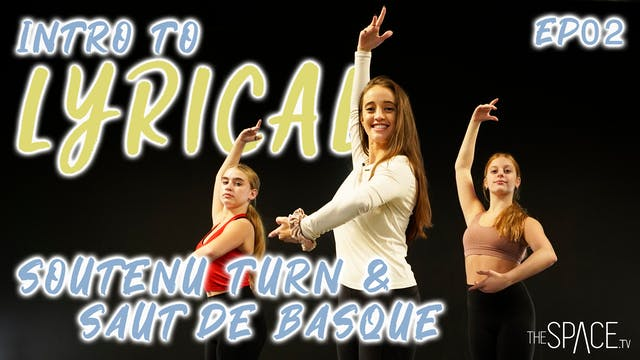 "Intro To Lyrical: ""Soutenu Turn & Sau..."