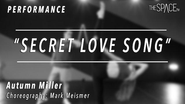 "PERFORMANCE: Autumn Miller / Lyrical ""Secret Love Song"" by Mark Meismer"