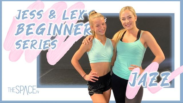 "Jess & Lex's Beginner Series: ""JAZZ!"" - Ep06"
