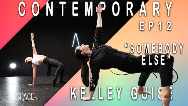 "Contemporary ""Somebody Else"" / Kelley Guise - Ep12"